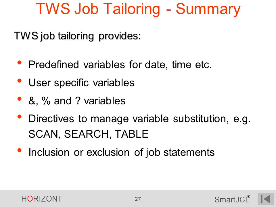 TWS Job Tailoring - Summary