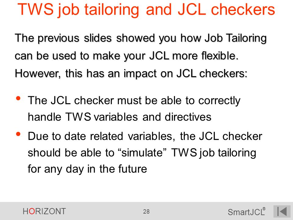 TWS job tailoring and JCL checkers