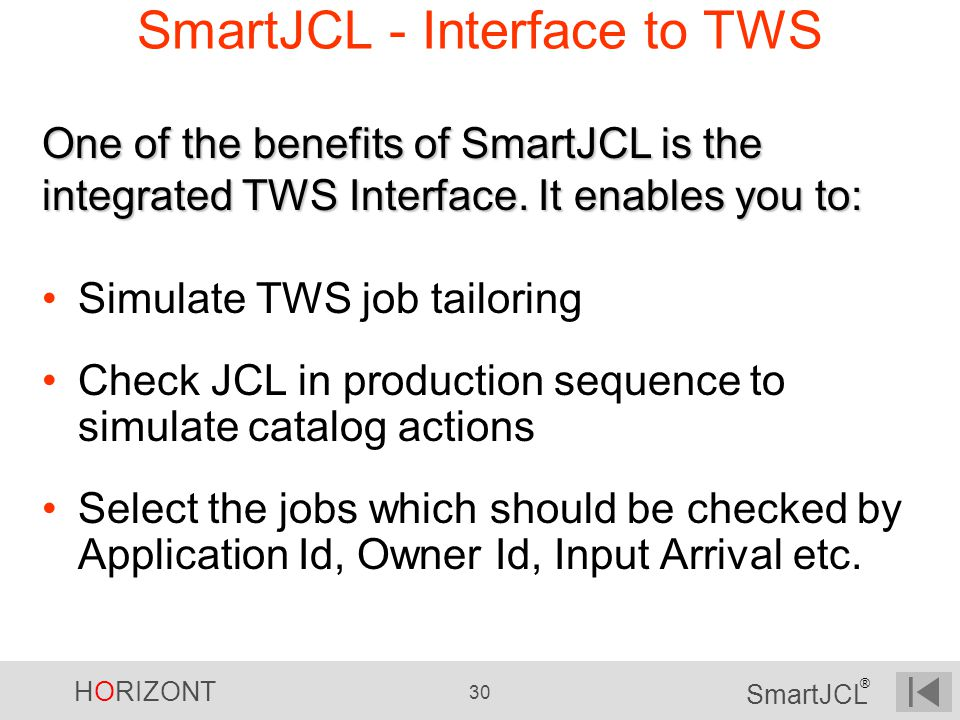SmartJCL - Interface to TWS