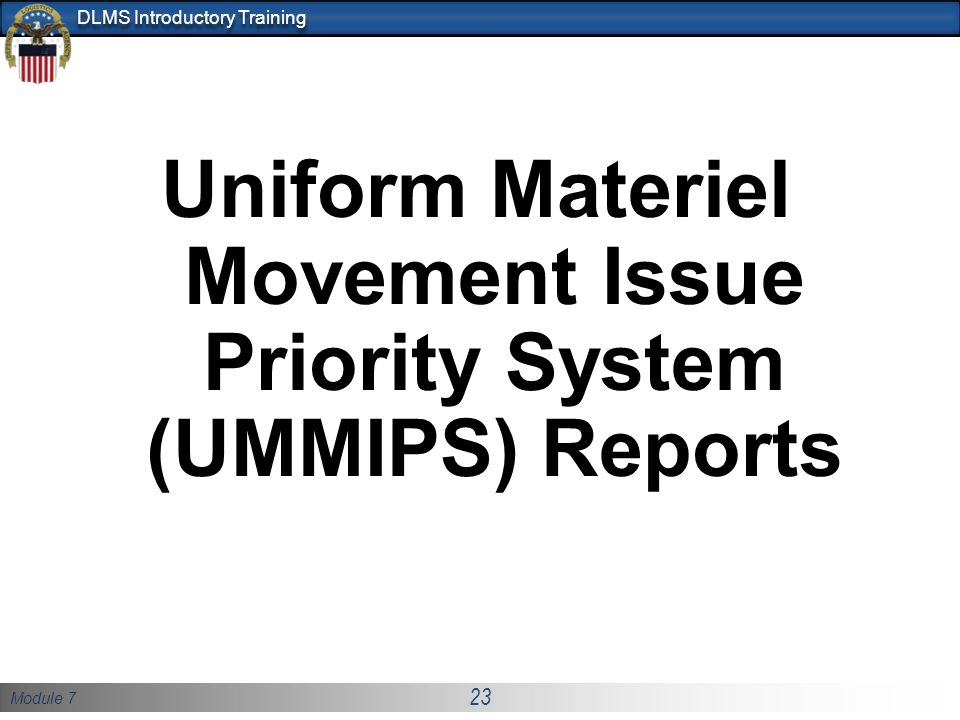 Uniform Materiel Movement Issue Priority System (UMMIPS) Reports