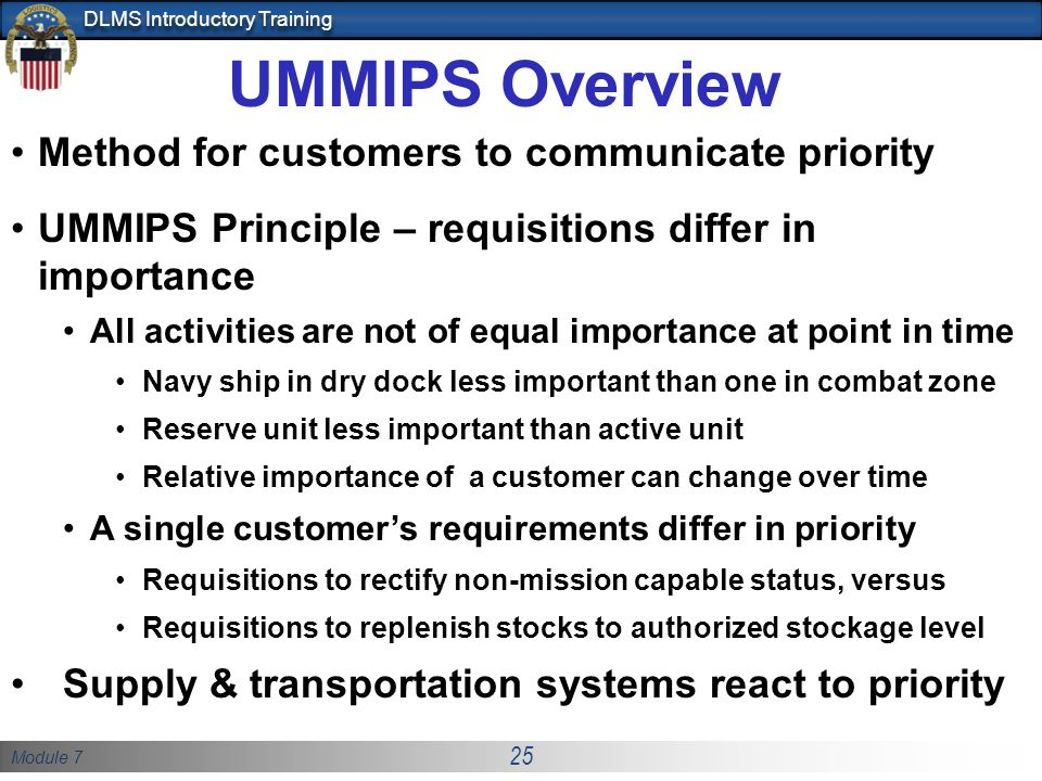 UMMIPS Overview Method for customers to communicate priority