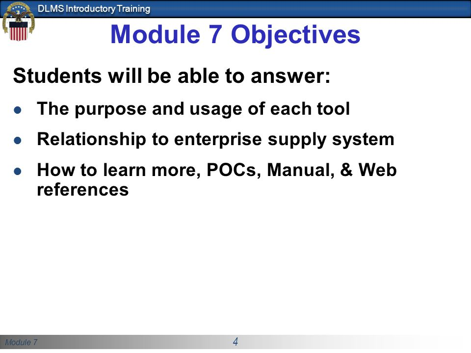 Module 7 Objectives Students will be able to answer: