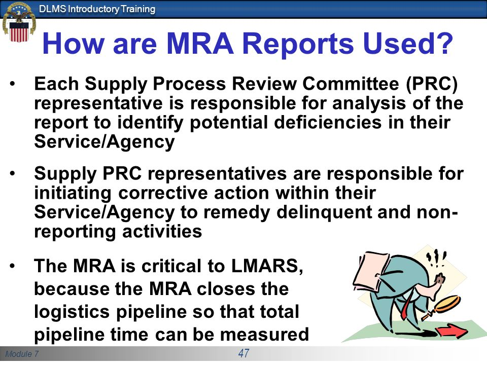 How are MRA Reports Used