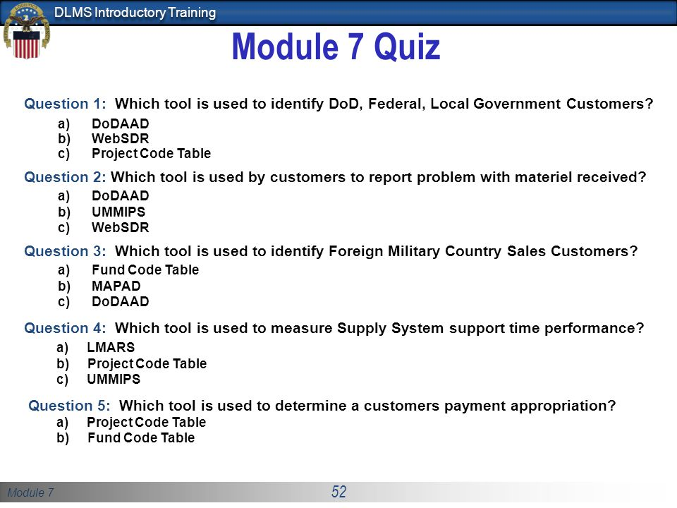 Module 7 Quiz Question 1: Which tool is used to identify DoD, Federal, Local Government Customers