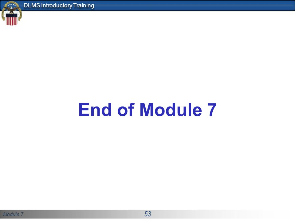 End of Module 7
