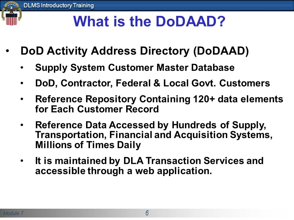 What is the DoDAAD DoD Activity Address Directory (DoDAAD)