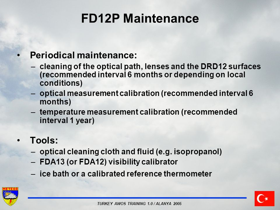 FD12P Maintenance Periodical maintenance: Tools: