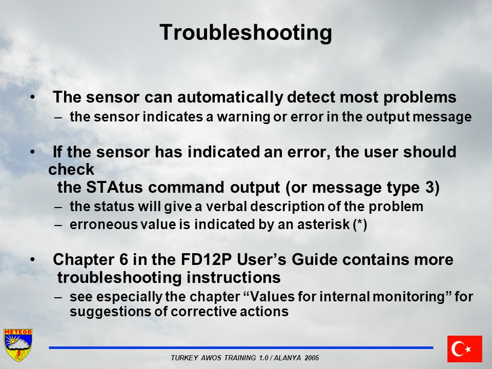 Troubleshooting The sensor can automatically detect most problems