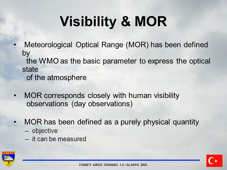 Visibility & MOR