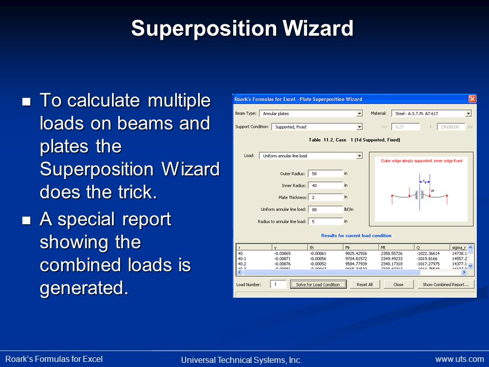 Superposition Wizard To calculate multiple loads on beams and plates the Superposition Wizard does the trick.