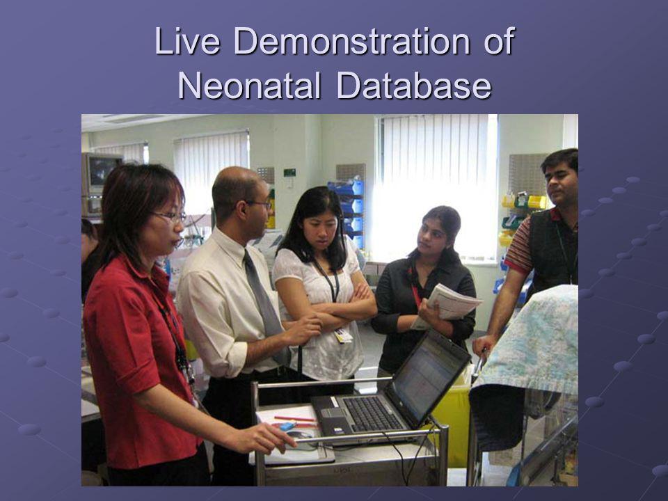 Live Demonstration of Neonatal Database