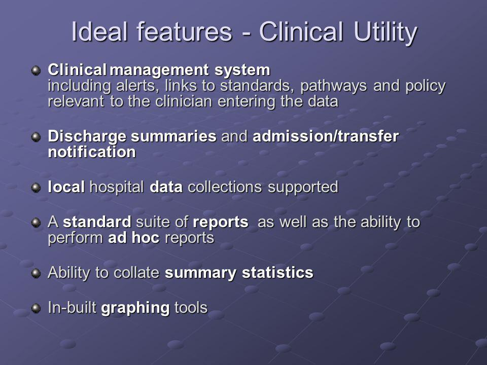 Ideal features - Clinical Utility