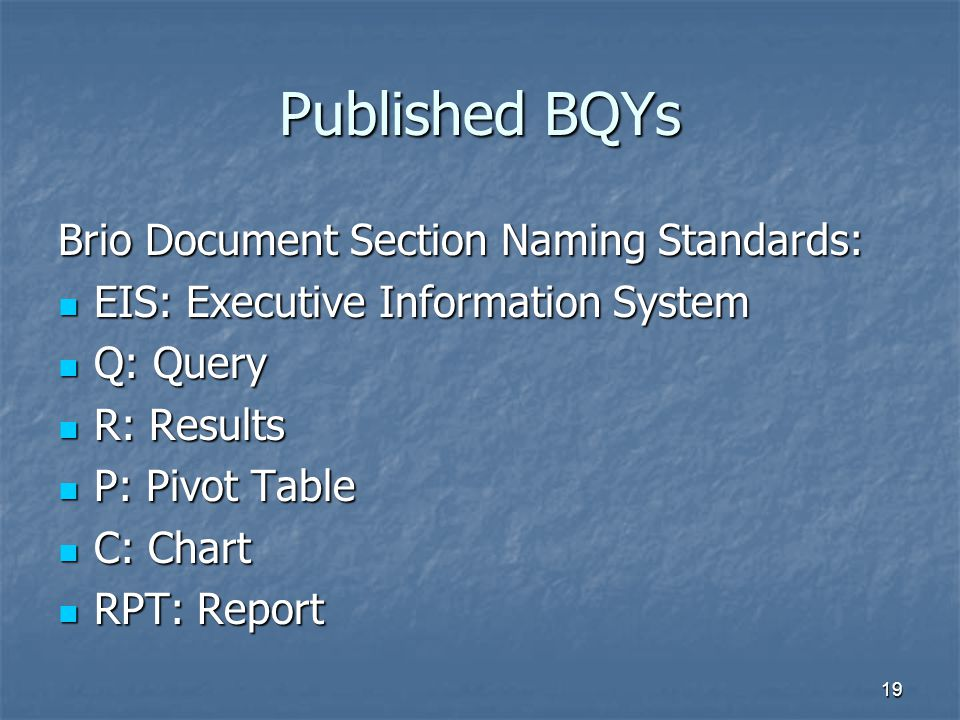 Published BQYs Brio Document Section Naming Standards: