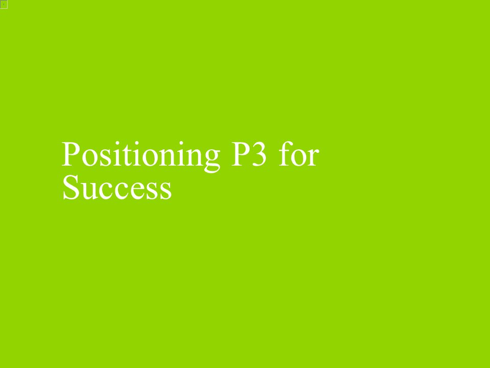 Definition of P3 I P3 enables an overall energy and sustainability strategy and the definitions are broad