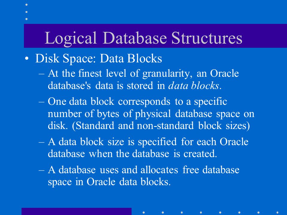 Logical Database Structures