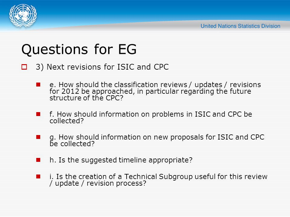 Questions for EG 3) Next revisions for ISIC and CPC