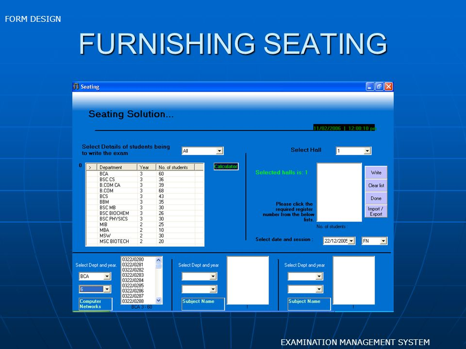 FORM DESIGN FURNISHING SEATING EXAMINATION MANAGEMENT SYSTEM