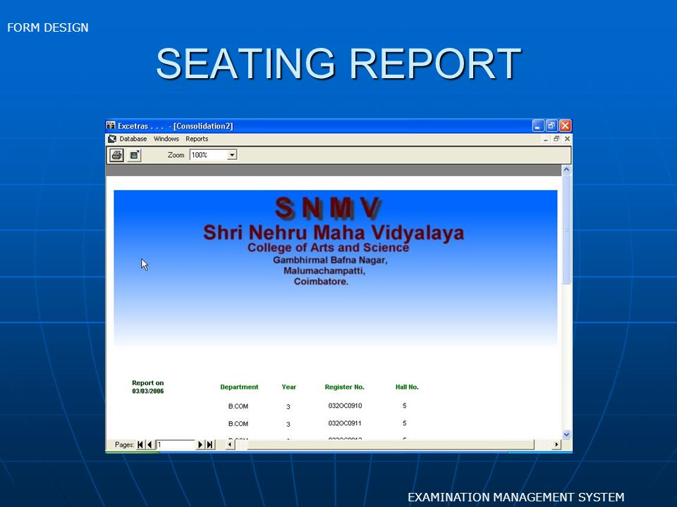 FORM DESIGN SEATING REPORT EXAMINATION MANAGEMENT SYSTEM