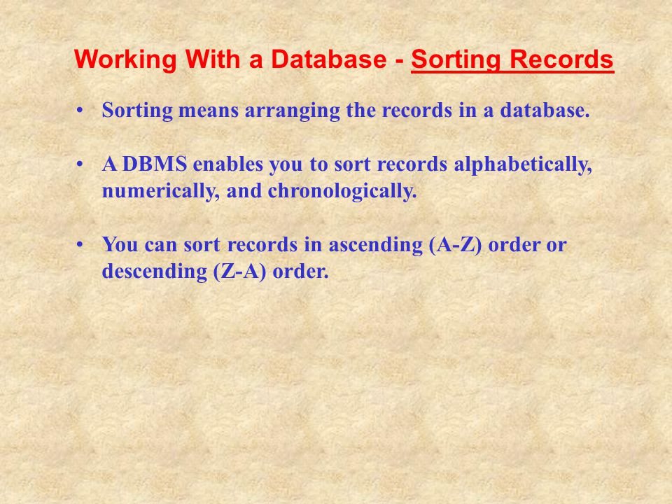 Working With a Database - Sorting Records