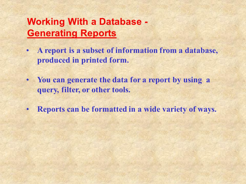 Working With a Database - Generating Reports