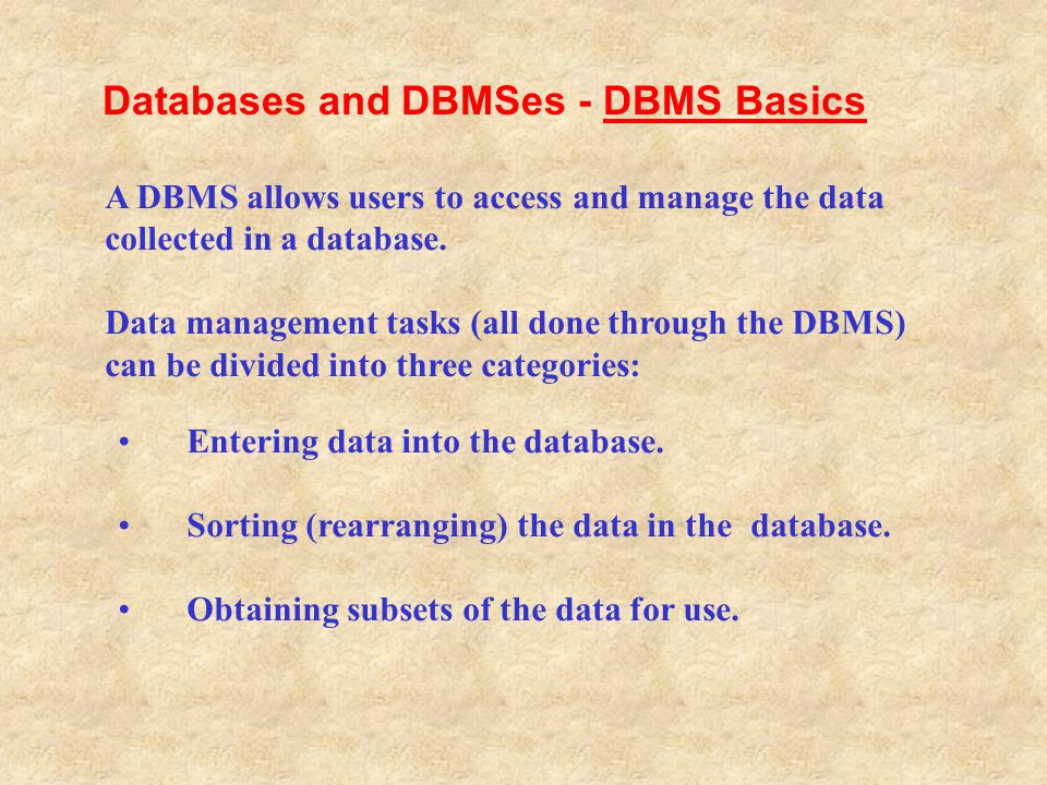 Databases and DBMSes - DBMS Basics