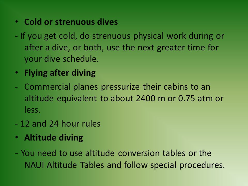 Cold or strenuous dives