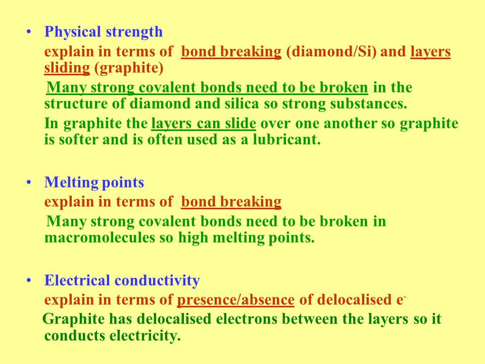 Physical strength explain in terms of bond breaking (diamond/Si) and layers sliding (graphite)