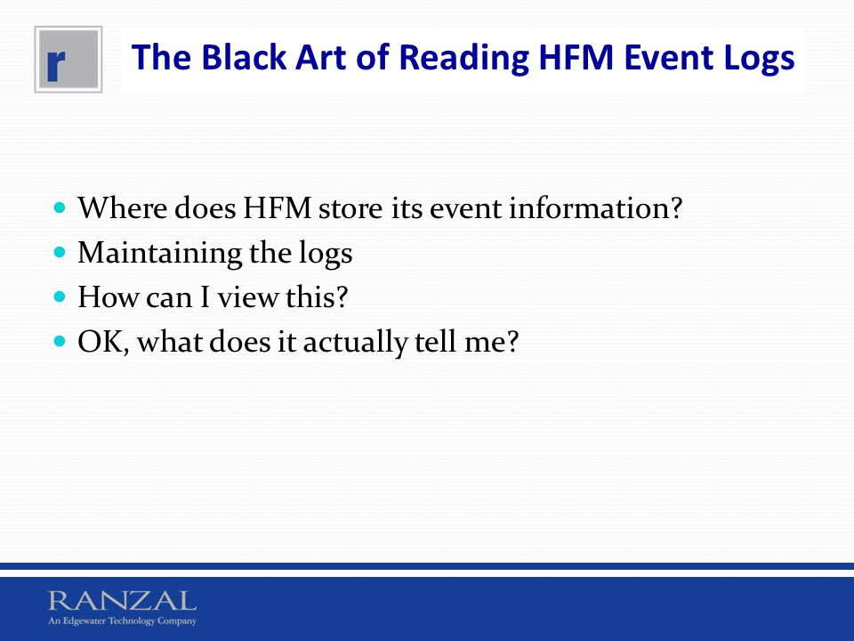 The Black Art of Reading HFM Event Logs