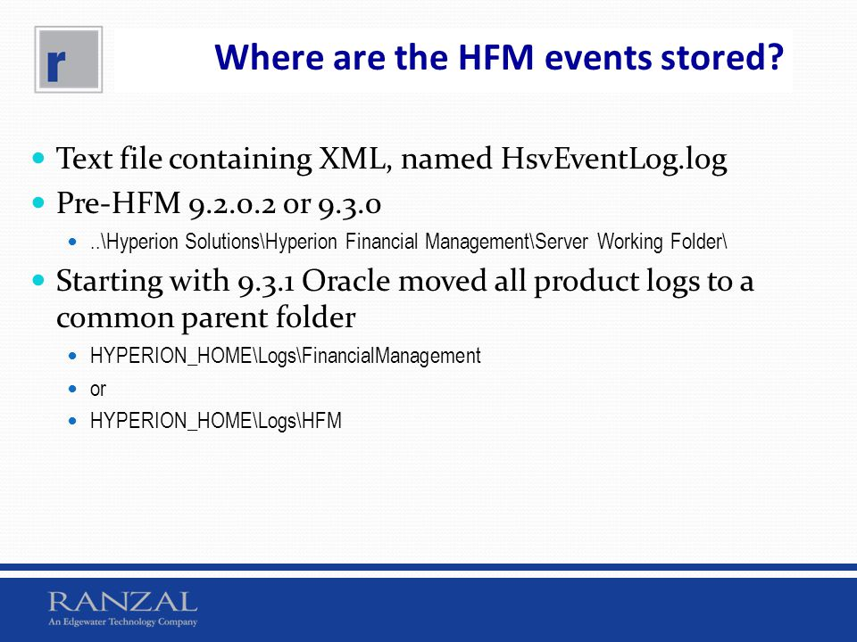 Where are the HFM events stored