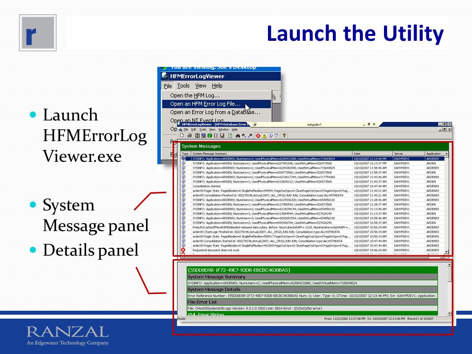 Launch the Utility Launch HFMErrorLogViewer.exe System Message panel