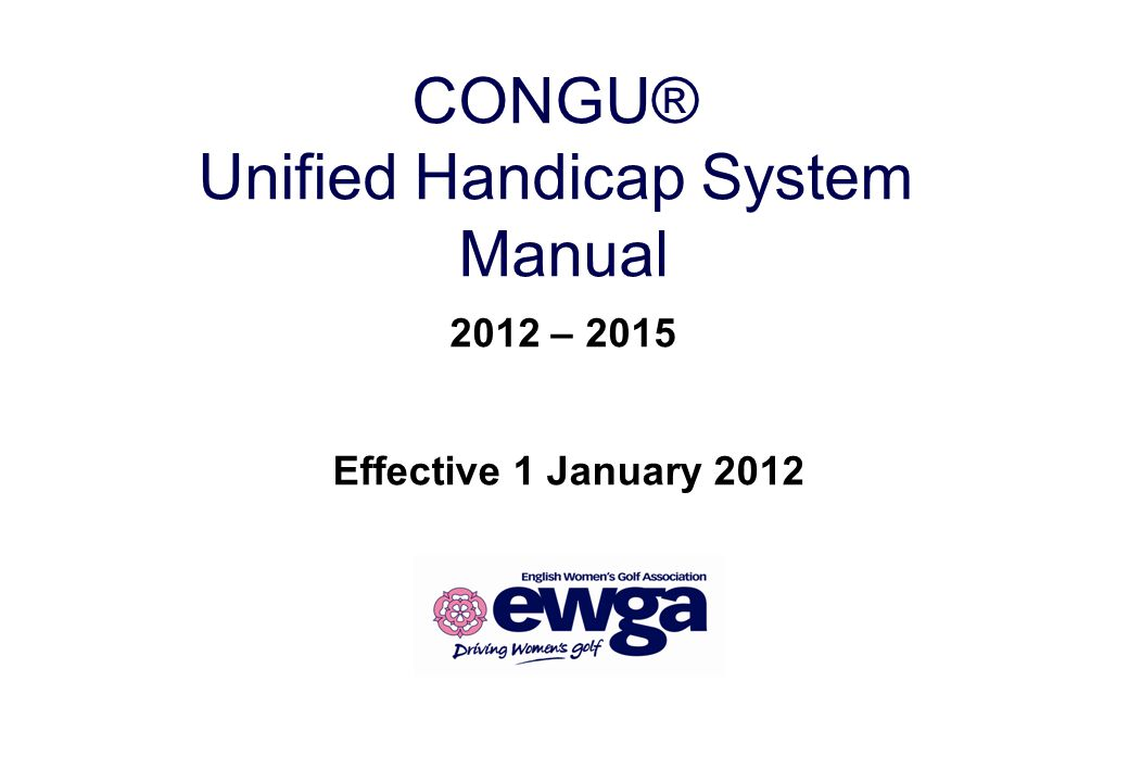 CONGU® Unified Handicap System Manual 2012 – 2015