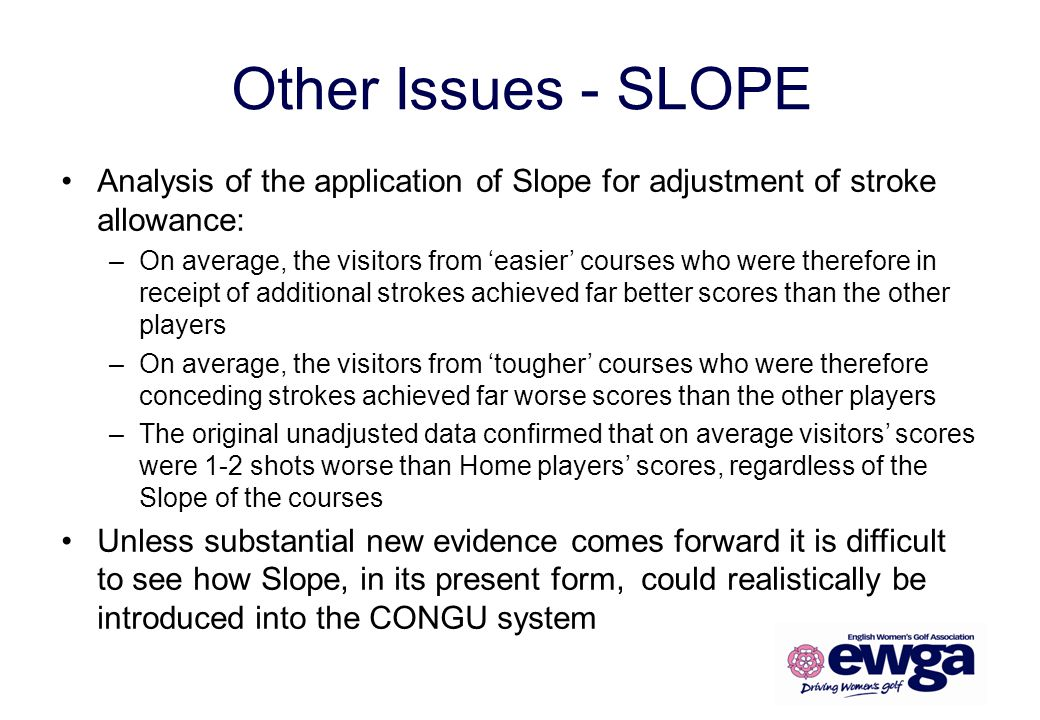 Other Issues - SLOPE Analysis of the application of Slope for adjustment of stroke allowance: