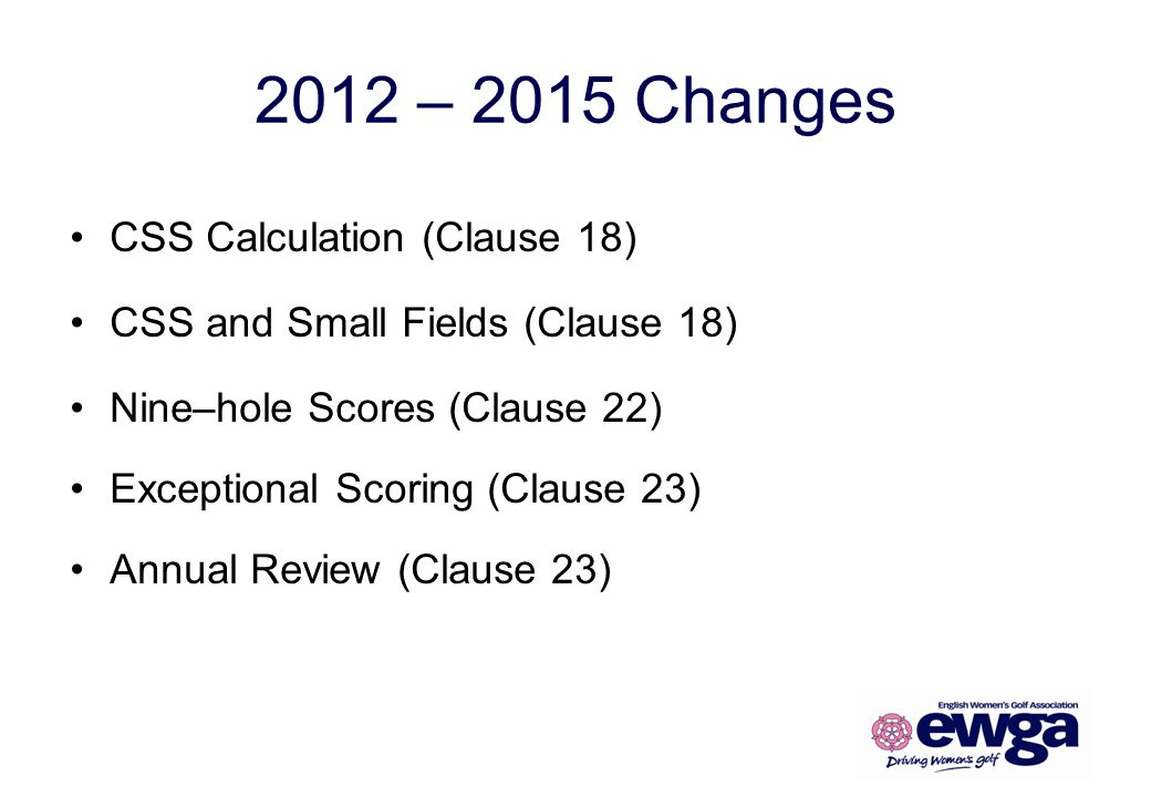 2012 – 2015 Changes CSS Calculation (Clause 18)