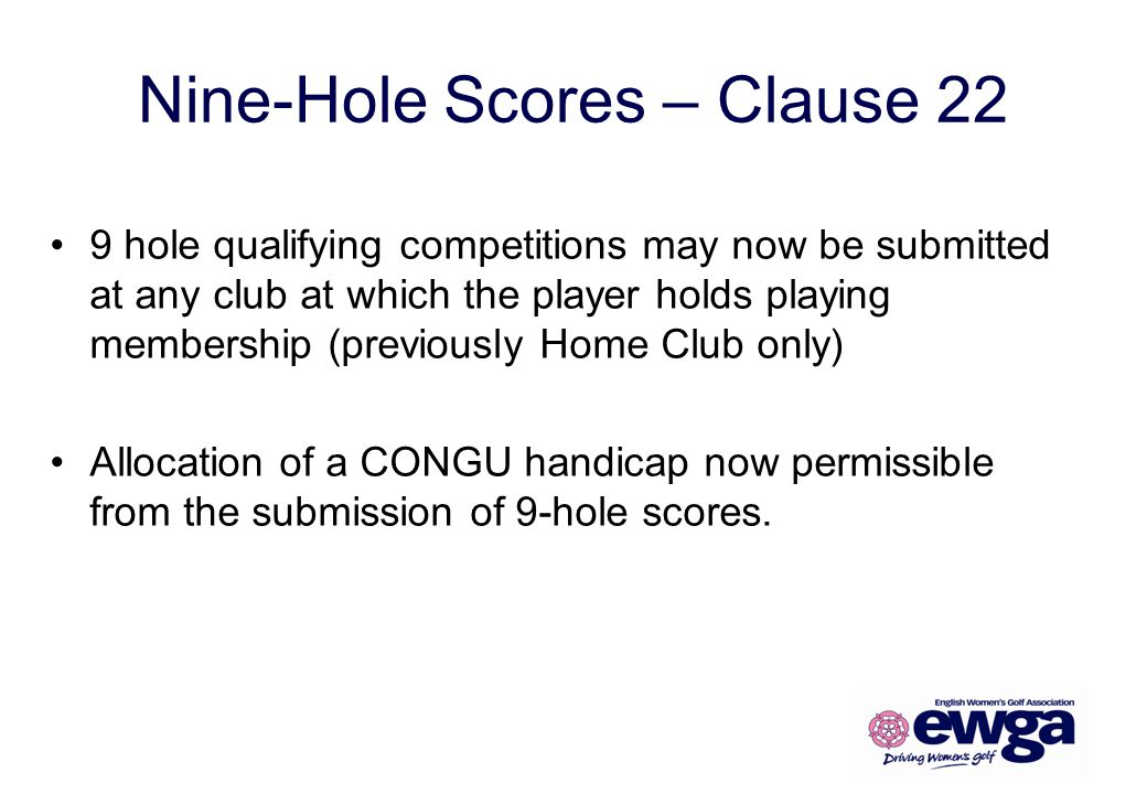 Nine-Hole Scores – Clause 22
