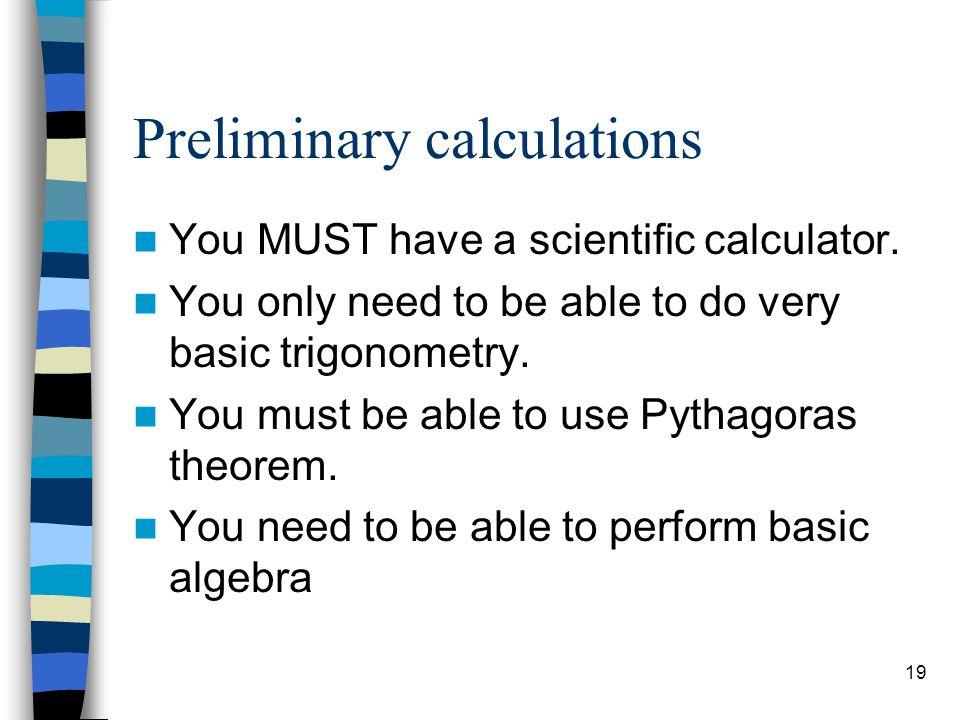 Preliminary calculations