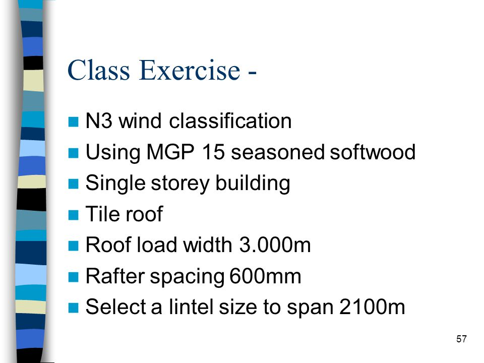 Class Exercise - N3 wind classification Using MGP 15 seasoned softwood