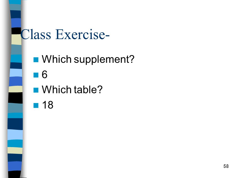 Class Exercise- Which supplement 6 Which table 18