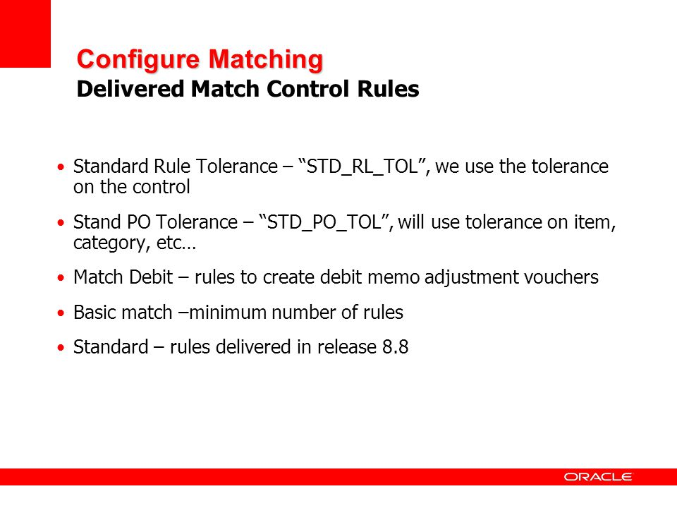 Configure Matching Delivered Match Control Rules