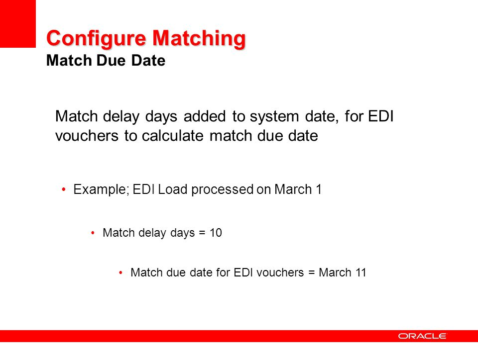 Configure Matching Match Due Date