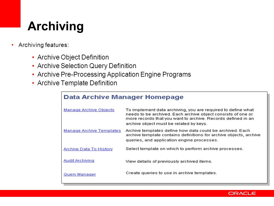 Archiving Archive Object Definition Archive Selection Query Definition