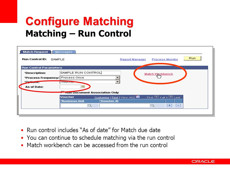 Configure Matching Matching – Run Control