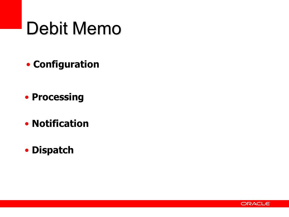 Debit Memo Configuration Processing Notification Dispatch