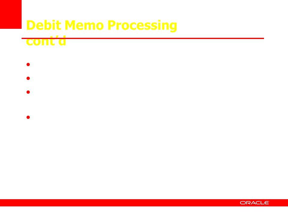 Debit Memo Processing cont'd
