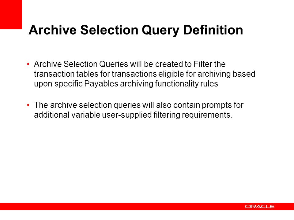 Archive Selection Query Definition