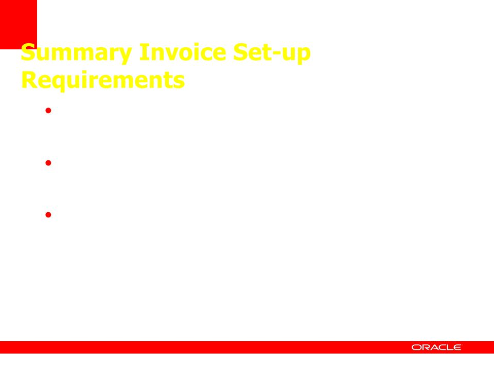 Summary Invoice Set-up Requirements