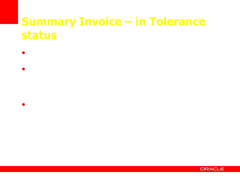 Summary Invoice – in Tolerance status