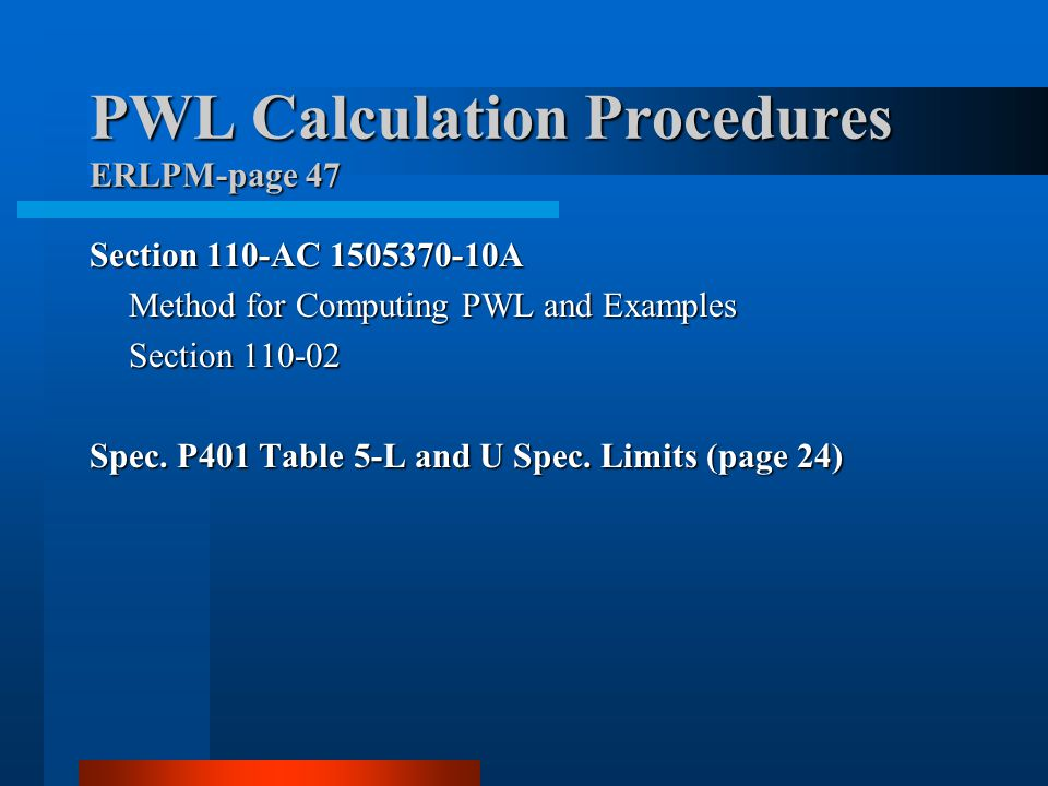 PWL Calculation Procedures ERLPM-page 47