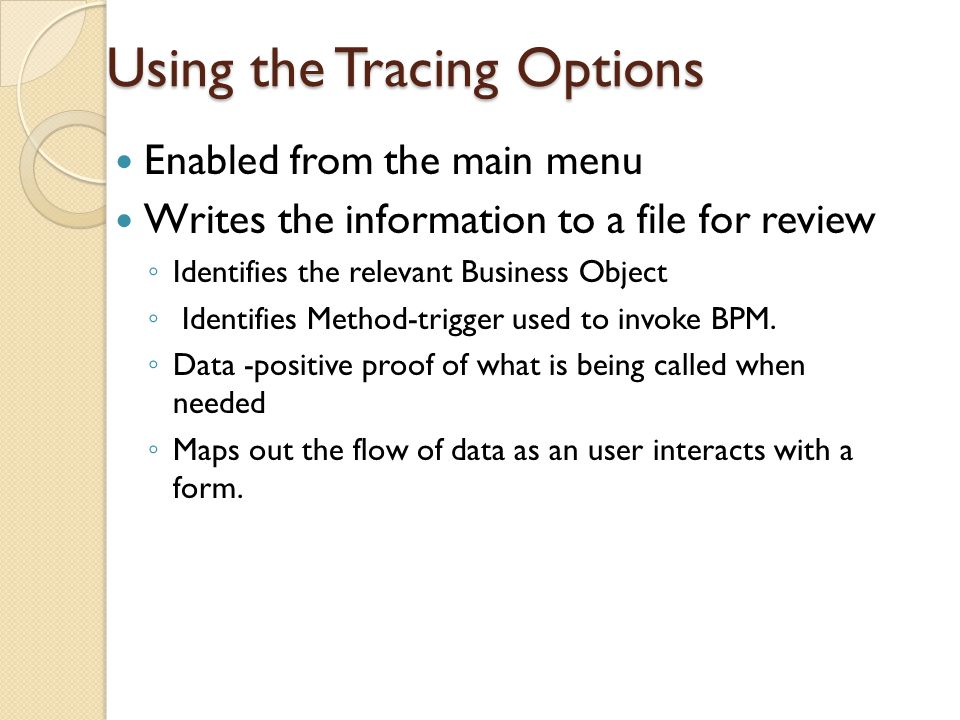 Using the Tracing Options
