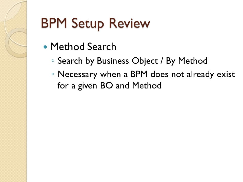 BPM Setup Review Method Search Search by Business Object / By Method