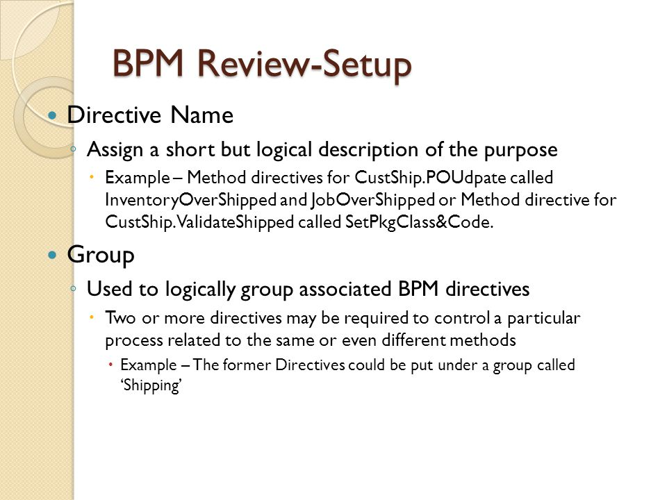 BPM Review-Setup Directive Name Group
